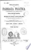 Tratado de farmacia práctica o enseñanza de laboratorio