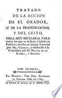Tratado de la accion de el orador, u de la pronunciacion y del gesto
