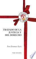 Tratado de la Justicia y del Derecho