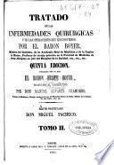 Tratado de las enfermedades quirúrgicas y de las operaciones que les convienen