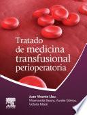 Tratado de Medicina Transfusional Perioperatoria