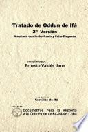 Tratado de Odun de Ifá. 2da Versión. Ampliada con Ishe Osain y Eshu-Eleguara por Odun
