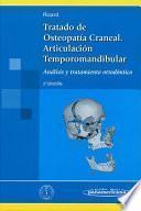 Tratado de Osteopatía Craneal. Articulación temporomandibular. Análisis y tratamiento ortodóntico.