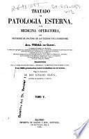 Tratado de patología esterna y de medicina operatoria: - v. 6