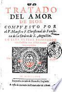 Tratado del amor de dios. Compuesto por el p. maestro f. Christoual Fonseca ..