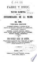Tratado elemental de las enfermedades de la mujer y del niño
