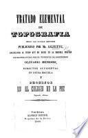 Tratado elemental de topografia segun las ultimas lecciones publicadas por Mr Salneuve, arregladas ... por ... O. Meneses ... Segunda edicion