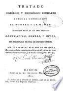 Tratado histórico y fisiológico completo sobre la generación, el hombre y la muger [sic]