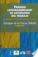 Tratado latinoamericano de sociología del trabajo