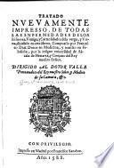 Tratado, nuevamente impresso, de todas las enfermedades de los riñones, vexiga, y carnosidades de la verga y urina, dividido en tres libros