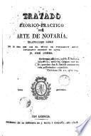 Tratado teórico-práctico del arte de notaría, 1