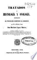 Tratados de histología y ovología arreglados al programa remitido al gobierno
