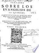 Tratados sobre los euangelios de la Quaresma