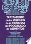 Tratamiento de los residuos de la industria del procesado de alimentos