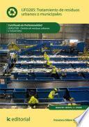 Tratamiento de residuos urbanos o municipales. SEAG0108