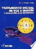 Tratamiento digital de voz e imagen y aplicatión a la multimedia