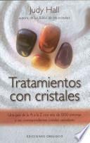 Tratamientos con cristales