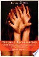 Trauma y recuperación