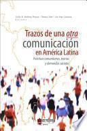Trazos de una otra comunicación en América Latina