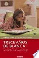 Trece años de Blanca