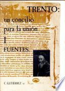 Trento, un concilio para la unión (1550-1552)