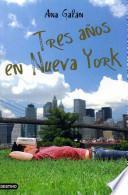 Tres años en Nueva York