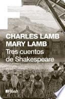 Tres cuentos de Shakespeare (Flash Relatos)