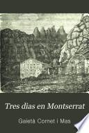 Tres dìas en Montserrat
