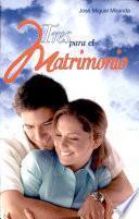 TRES PARA EL MATRIMONIO