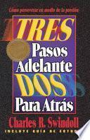 Tres Pasos Adelante DOS Para Atras (Three Steps Forward, Two Steps Back)