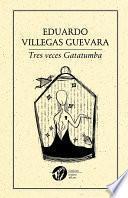Tres veces Gatatumba