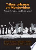 Tribus urbanas en Montevideo