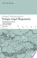 Trilogía Angel Wagenstein
