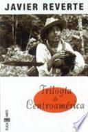 Trilogía de Centroamérica