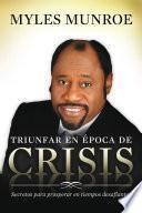 Triunfar en época de crisis
