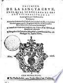 Trivmpho De La Sancta Crvz, En El Qval Sedeclara El Origen Y Fvndacion De La Sancta Iglesia por Christo nuestro Redemptor