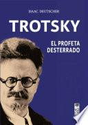 Trotsky, el profeta desterrado