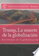 Trump, La Muerte De La Globalizacin