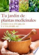 Tu jardín de plantas medicinales