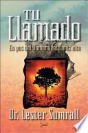 Tu Llamado/ Your Calling