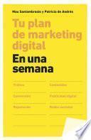 Tu plan de marketing digital en una semana