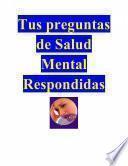 Tus Preguntas De Salud Mental Respondidas