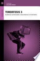 TVMorfosis 3