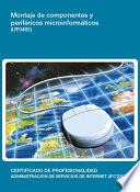 UF0465 - Montaje de componentes y periféricos microinformáticos