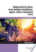 UF0848 - Elaboración de vinos, otras bebidas alcohólicas, aguas, cafés e infusiones