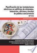UF1332 - Planificación de las instalaciones eléctricas en edificios de viviendas, industrias, oficinas y locales de pública concurrencia