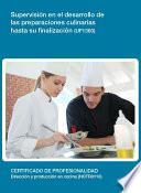 UF1360 - Supervisión en el desarrollo de las preparaciones culinarias hasta su finalización