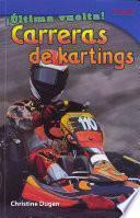 ¡Última vuelta! Carreras de kartings (Final Lap! Go-Kart Racing) (Spanish Version)