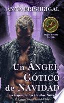 Un Ángel Gótico de Navidad (Spanish Edition - libros en español)