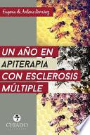 Un año de apiterapia con Esclerosis Múltiple